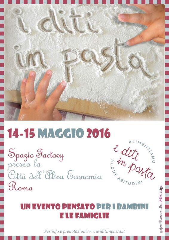 I diti in pasta: 14-15 maggio a Roma